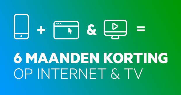 6 maanden korting op internet en tv