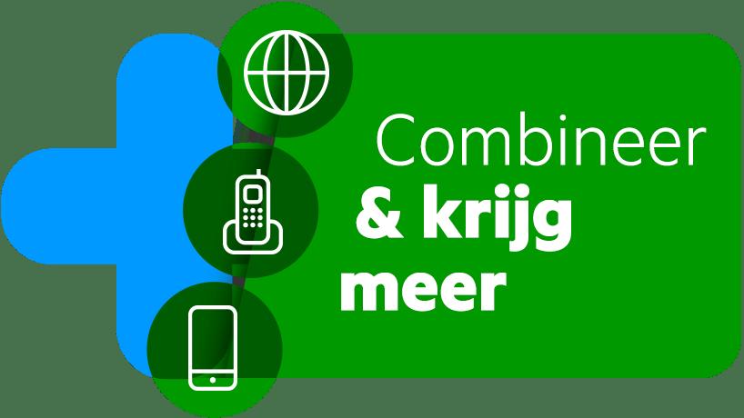 KPN Combinatie Voordelen: combineer & krijg meer